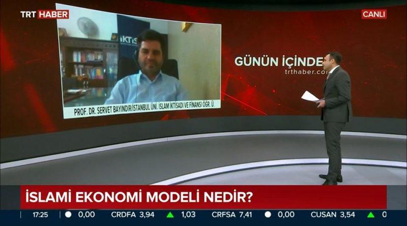 Servet Bayındır TRT Haber'de İslami Ekonomi Üzerine Konuştu